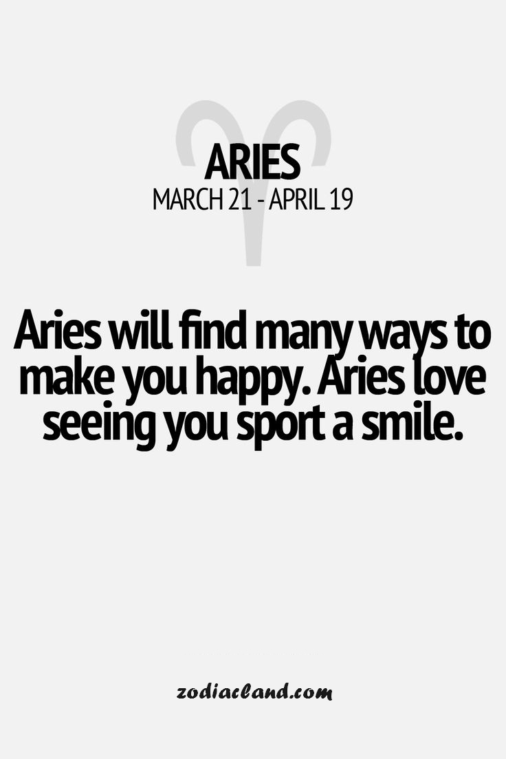 Aries Love Seeing You Smile! - Zodiac Land - the Best place